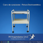 Carro de curaciones - Pintura Electroestática Muebles Hospitalarios Acero inoxidable - Pintura electroestática - Somos fabricantes